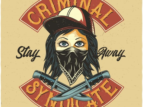 Criminal Syndicate. Vector T-Shirt Design