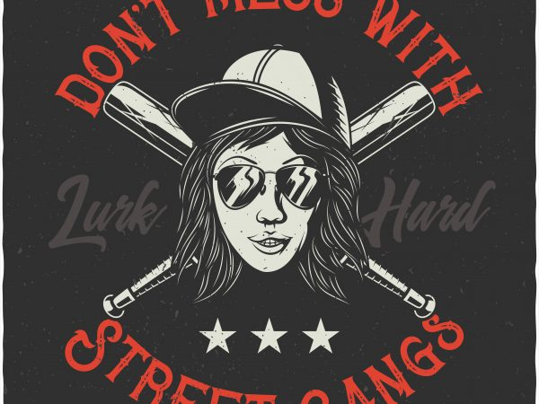 Street gangs. Vector T-Shirt Design
