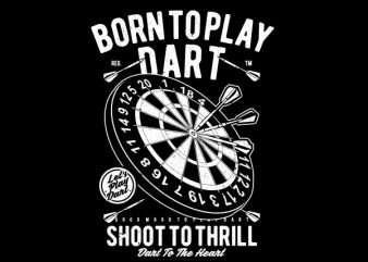Born To Play Dart Graphic t-shirt design