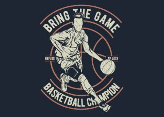 Bring The Game Graphic t-shirt design