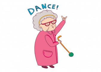 Dance cute party grandma graphic t shirt design