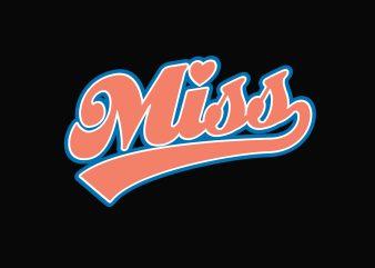 Cal Miss t shirt vector file