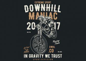 Downhill Maniac Vector t-shirt design