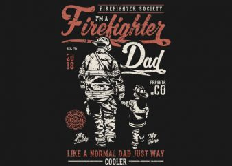 Firefighter Dad Graphic t-shirt design