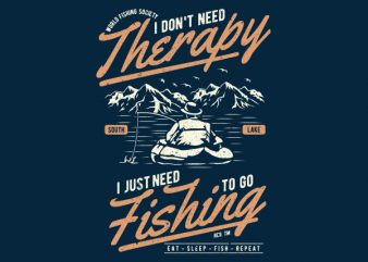 Fishing Therapy Graphic t-shirt design