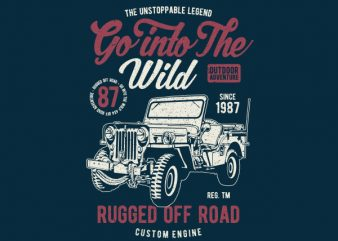 Go Into The Wild Vector t-shirt design