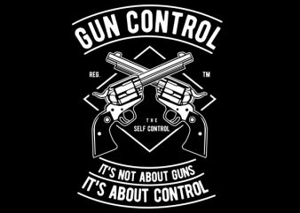 Gun Control Graphic t-shirt design