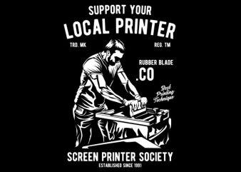 Local Printer Graphic t-shirt design