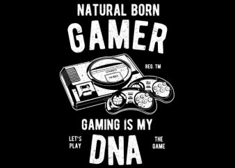 Natural Born Gamer Graphic t-shirt design