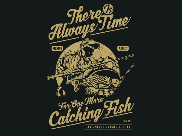 One More Catching Fish Graphic t-shirt design
