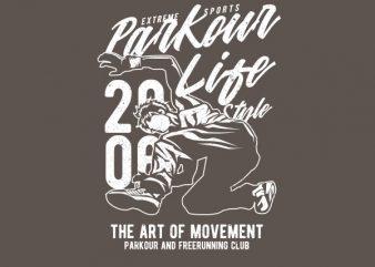 Parkour Life Style Vector t-shirt design