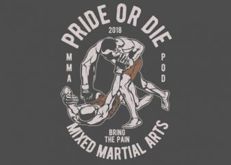 Pride Or Die Vector t-shirt design