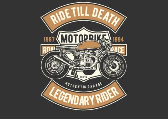 Ride Till Death Vector t-shirt design