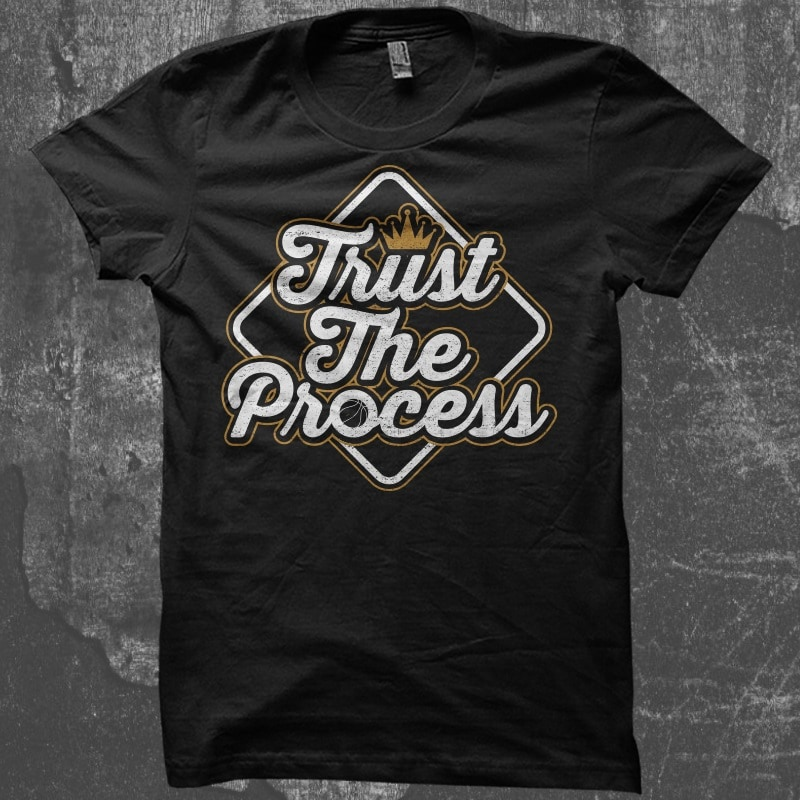 Trust The Process – Typography Design buy tshirt design