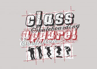 Class Skateboarding t shirt vector file