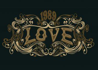 1989 Love vector t-shirt design template