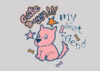 Cute Doggy t shirt vector file