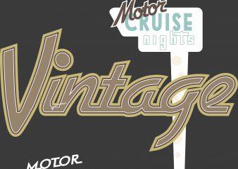 Vintage Motor Cruise Nights t shirt vector art
