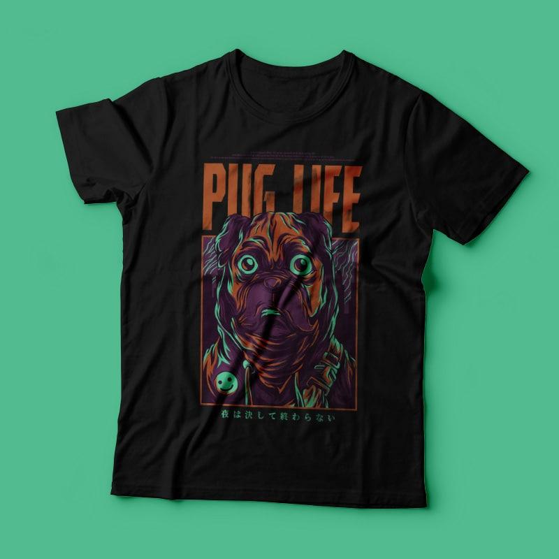 Pug Life T-Shirt Design t shirt designs for teespring