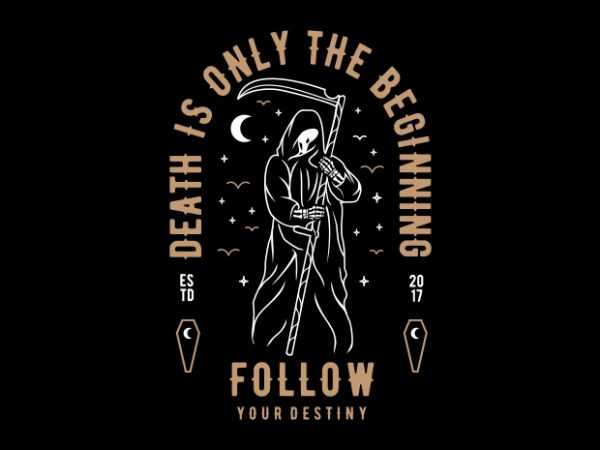 Death is Only The Beginning vector t-shirt design for commercial use