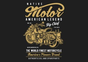 Native Motorcycle Vector t-shirt design