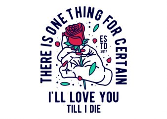Till I Die tshirt design for sale