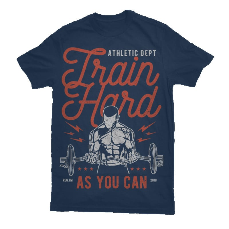 Train Hard Graphic t-shirt design tshirt design for merch by amazon