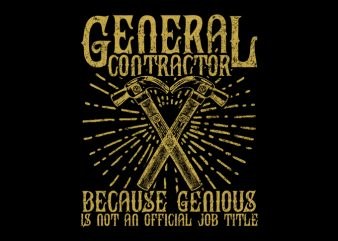 GENERAL CONTRACTOR t shirt design template