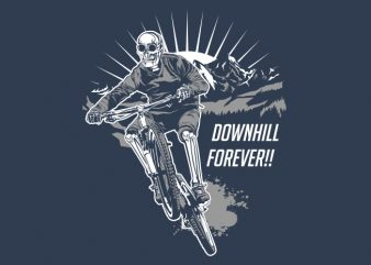 downhill forever t shirt design for purchase
