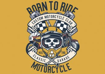 Born To Ride Motorcycle t shirt template