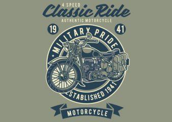 Classic Ride Military Pride t shirt vector file