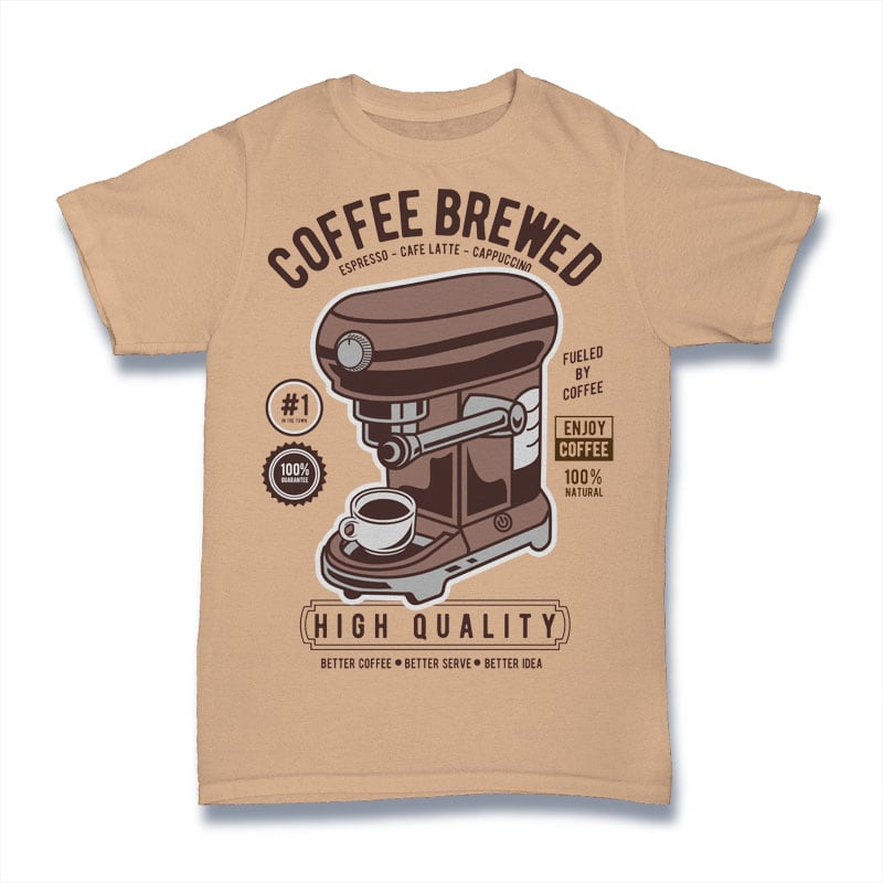 Coffee Brewed vector t shirt design