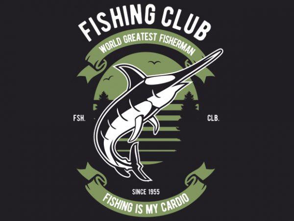 Fishing Club buy t shirt design artwork
