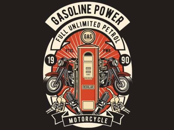 Gasoline Power t shirt design for purchase