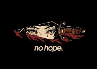 No Hope T shirt vector artwork