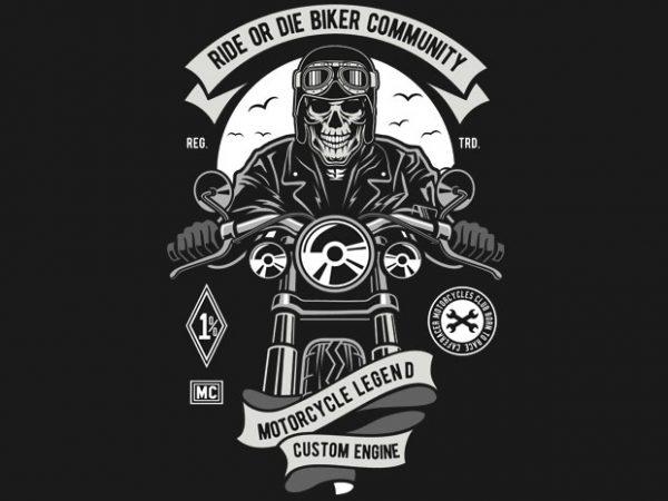 Ride Or Die Biker Club t shirt design online