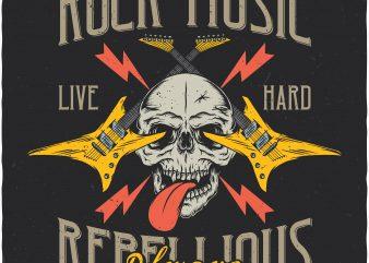 Rock music always rebellious. Vector T-Shirt Design