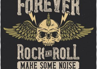 Forever rock and roll. Vector T-Shirt Design