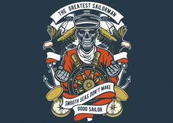 The Greatest Sailorman t shirt designs for sale