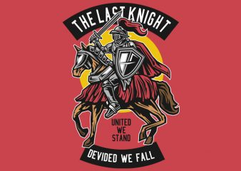 The Last Knight print ready vector t shirt design