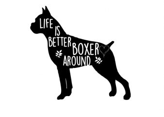 life is better with boxer Vector t-shirt