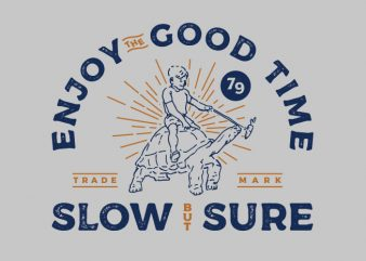 enjoy the good time t shirt design to buy