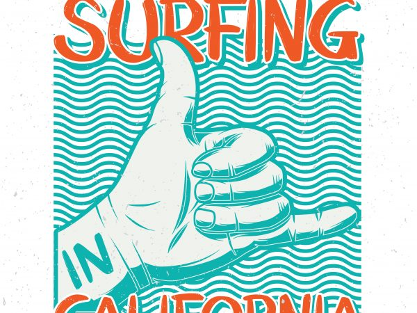 Best surfing in California. Vector T-Shirt Design