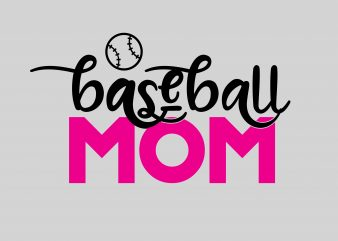 Baseball Mom vector t-shirt design