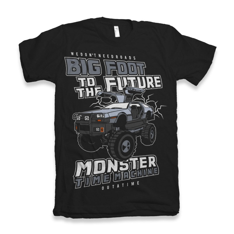 Big Foot To The Future t shirt designs for printify