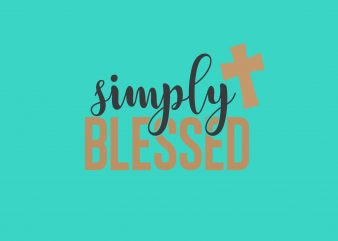 Simply Blessed t shirt template vector