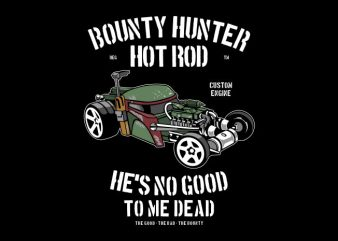 Bounty Hunter Hotrod tshirt design for sale