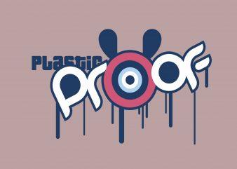 Plastik Proof t shirt illustration