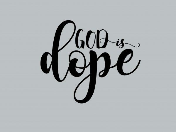 God Is Dope t shirt design template