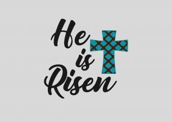 He Is Risen tshirt design for sale